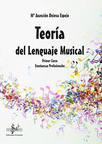 9788416337132: TEORIA DEL LENGUAJE MUSICAL: PRIMER CURSO DE ENSEÃ'ANZA PROFESIONAL