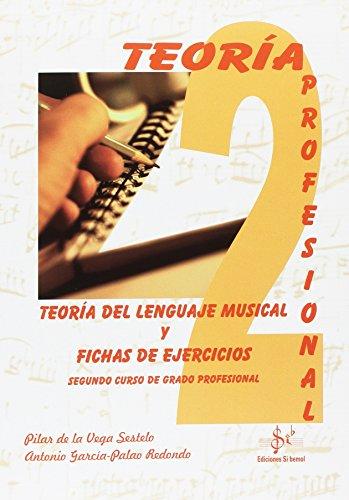 9788416337187: TEORIA DEL LENGUAJE MUSICAL Y FICHAS DE EJERCICIOS: SEGUNDO CURSO DE GRADO PROFESIONAL