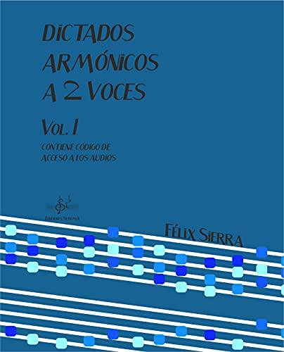 9788416337194: DICTADOS ARMÓNICOS A DOS VOCES 1: LIBRO DEL ALUMNO