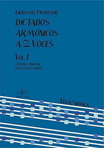 9788416337200: DICTADOS ARMÓNICOS A DOS VOCES 1: LIBRO DEL PROFESOR