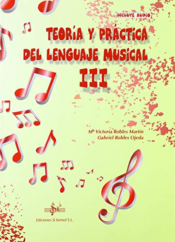 9788416337729: TEORIA Y PRACTICA DEL LENGUAJE MUSICAL III
