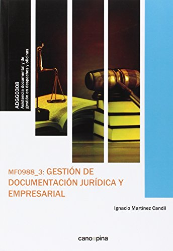 Gestion de documentacion juridica y empresarial mf0988 3 - Martinez Candil
