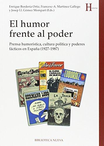 9788416345076: El Humor Frente Al Poder (HISTORIA)