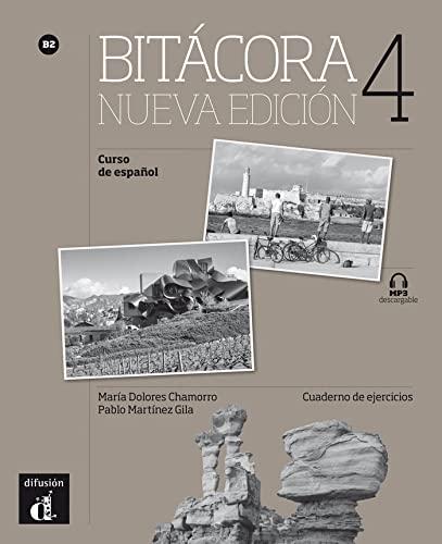 9788416347834: Bitacora 4, curso de espanol B2 : Cuaderno de ejercicios (1CD audio)