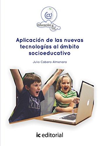 9788416351985: Aplicación de las nuevas tecnologías al ámbito socioeducativo