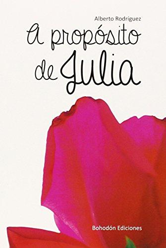 9788416355235: A propósito de Julia