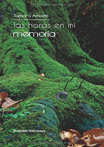 9788416355389: Las horas en mi memoria (Spanish Edition)