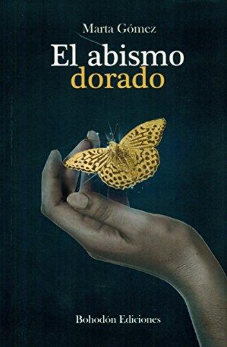 9788416355587: El abismo dorado (Spanish Edition)