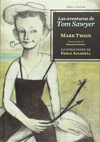 9788416358175: Las aventuras de Tom Sawyer