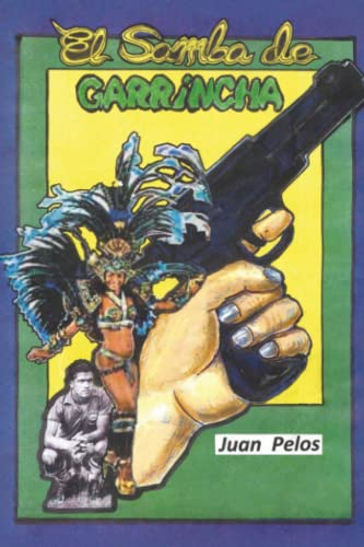 9788416359189: El samba de Garrincha (Spanish Edition)