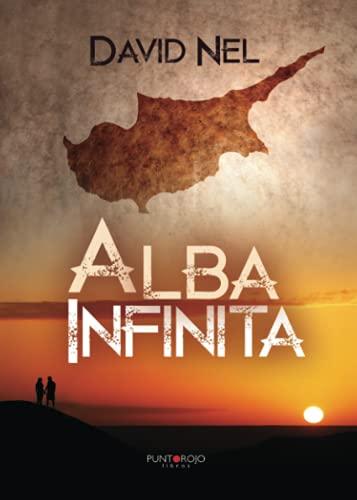 9788416359622: Alba Infinita (Spanish Edition)