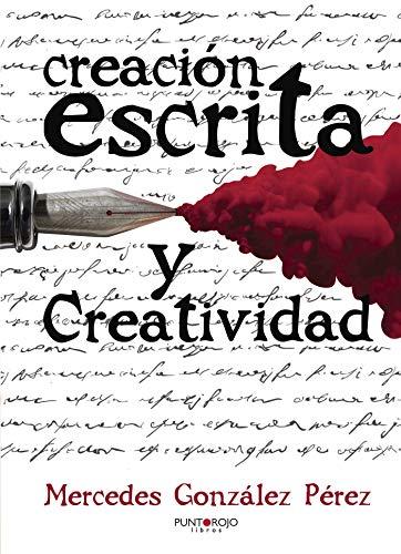 9788416359769: Creación escrita y creatividad