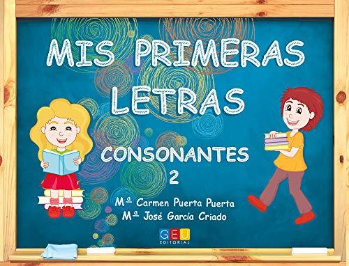 Mis primeras letras. Consonantes 2 (Paperback): María Carmen Puerta