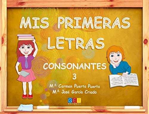 MIS PRIMERAS LETRAS 3 CONSONANTES GEU (Paperback): AA.Vv.