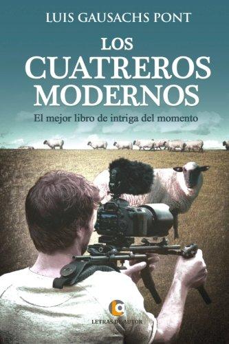 Los cuatreros modernos: Gausachs Pont, Luis