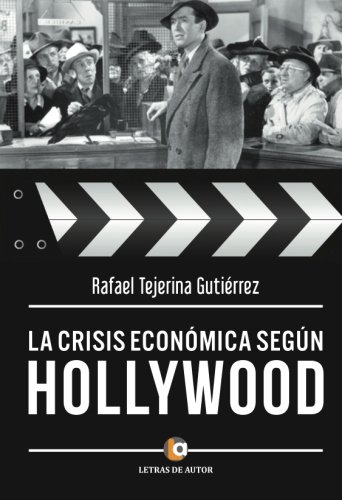 9788416362837: La crisis económica según Hollywood (Spanish Edition)