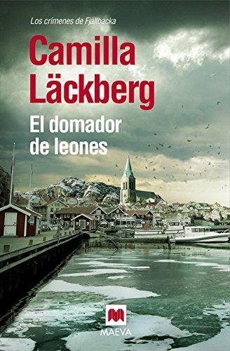 9788416363247: El domador de leones (Los Crimenes De Fjallbacka) (Spanish Edition)