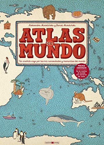 9788416363469: Atlas del mundo: Un insólito viaje por las mil curiosidades y maravillas del mundo (Libros para los que aman los libros)