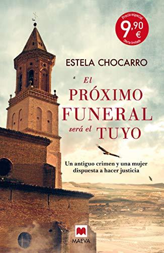 9788416363742: El próximo funeral será el tuyo Especial