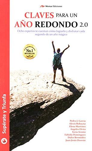 9788416365425: CLAVES PARA UN AÑO REDONDO 2.0 (SUPÉRATE Y TRIUNFA)