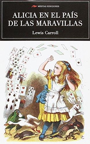 alicia en el pais de las maravillas: Lewis Carrol