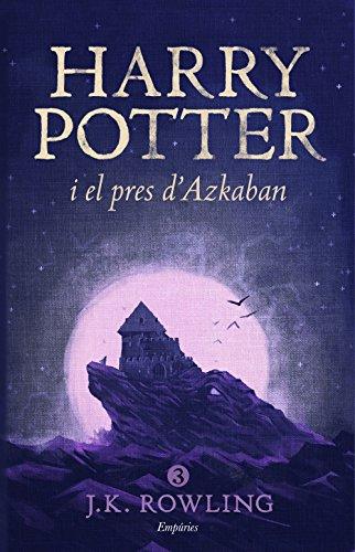 9788416367825: Harry Potter i el pres d'Azkaban (rústica) (SERIE HARRY POTTER)