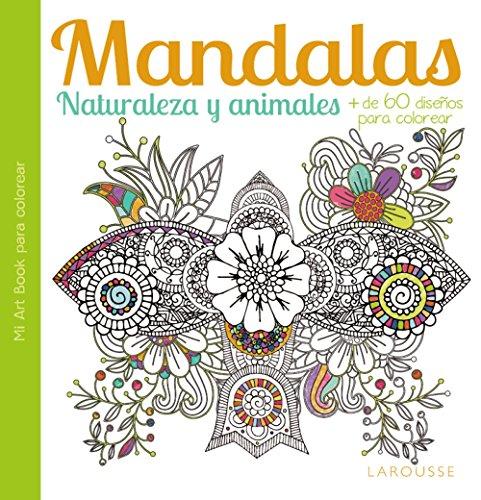 MANDALAS: NATURALEZA Y ANIMALES. + DE 60 DISEÑOS PARA COLOREAR de VV ...