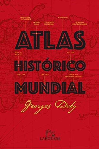9788416368082: Atlas Histórico Mundial (Larousse - Atlas)