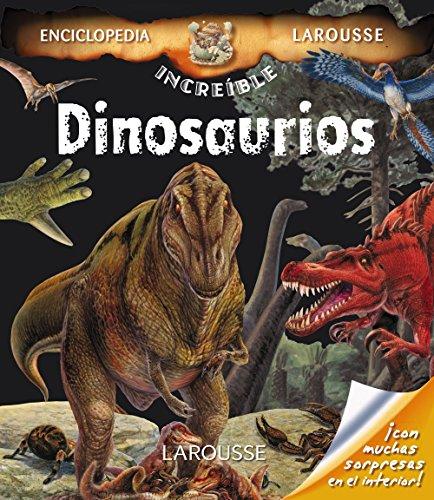9788416368105: Dinosaurios (Larousse - Infantil/Juvenil - Castellano - A Partir De 8 Años - Enciclopedia Increíble 8 Años)