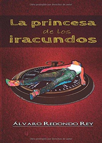 9788416371822: La Princesa de los Iracundos (Spanish Edition)