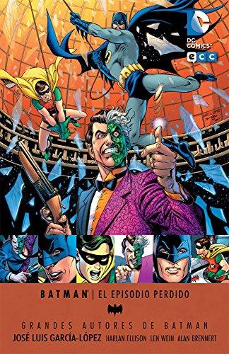 9788416374373: Grandes autores de Batman: Jose LuÝs GarcÝa-L¾pez - El episodio perdido