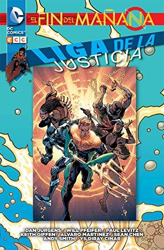 9788416374519: Liga de la Justicia: El fin del mañana núm. 02 (Liga de la Justicia: El fin del mañana (O.C.)) (Spanish Edition)