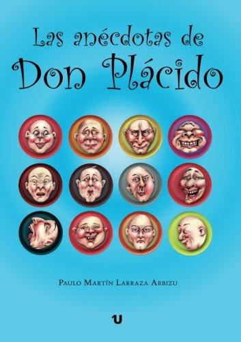 9788416382606: Las anécdotas de Don Plácido (Spanish Edition)