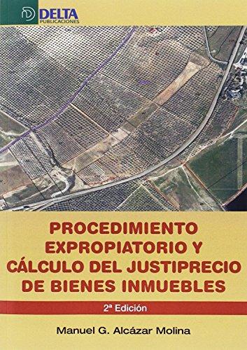 Procedimiento expropiatorio y cálculo del justiprecio de: Alcázar Molina, Manuel