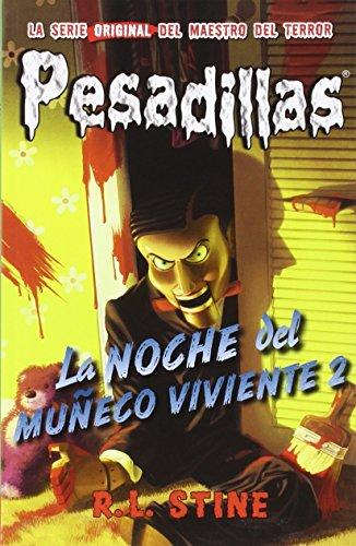 9788416387038: La noche del muñeco viviente 2: Pesadillas 10