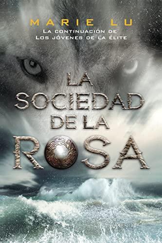 9788416387311: La sociedad de la rosa: Los jóvenes de la élite, 2