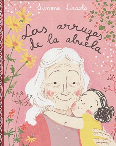 Las arrugas de la abuela: Simona Ciraolo