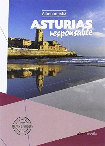 Asturias responsable (Paperback): Joaquín-Miguel Alonso González