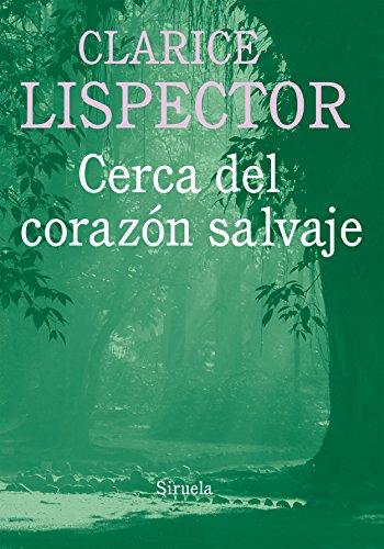 9788416396030: Cerca Del Corazón Salvaje (Biblioteca Clarice Lispector)