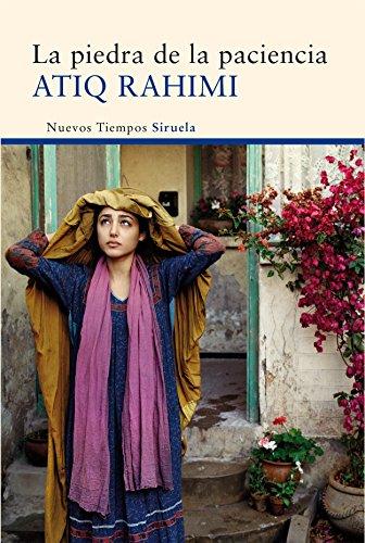 LA PIEDRA DE LA PACIENCIA: Atiq Rahimi