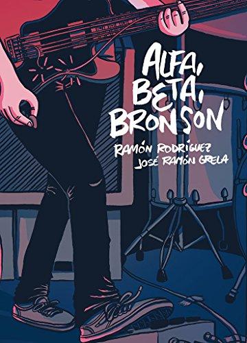 9788416400331: Alfa, Beta, Bronson (Novela gráfica)