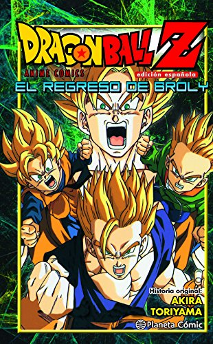 9788416401246: Dragon Ball Z El regreso de Broly (Manga Shonen)