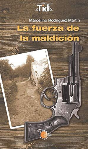 9788416404421: La fuerza de la maldición (Spanish Edition)
