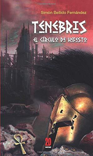 9788416404681: Tenebris: El círculo de Hefesto (2.0 Books)