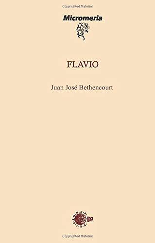 Flavio: Juan José Bethencourt