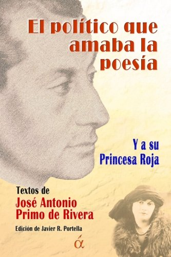 9788416405404: El politico que amaba la poesia: y a su Princesa Roja (Spanish Edition)