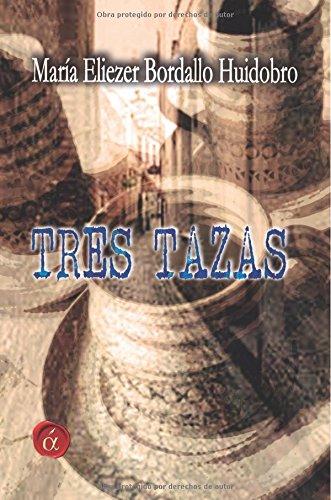 9788416405800: Tres tazas (Spanish Edition)