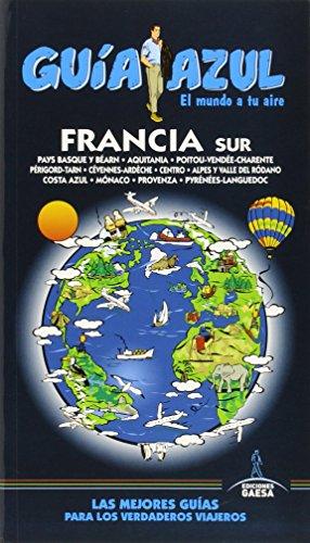 9788416408122: Francia Sur Guia Azul 2015
