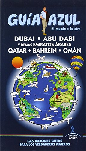 9788416408368: Dubai, Abu Dabi y demás Emiratos Árabes. Qatar, Bahrein y Omán
