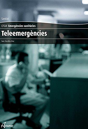9788416415083: TELEEMERGÈNCIES (CFGM EMERGÈNCIES SANITÀRIES)